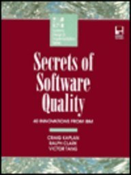 9780079117953: Secrets of Software Quality: 40 Innovations from IBM/Book and Disk (Mcgraw-Hill Systems Design & Implementation)