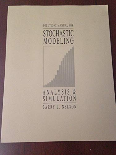 9780079118134: Stochastic Modeling, Analysis and Simulation: Solutions Manual with Disk