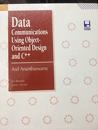 9780079118578: Data Communications Using Object-Oriented Design and C++/Book and Disk (Mcgraw-Hill Series on Computer Communications)