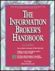 9780079118776: The Information Broker's Handbook /Book and Disk /The Entrepreneurial PC