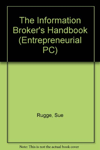 9780079118783: The Information Broker's Handbook/Book and Disk (Mcgraw-Hill Series on Computer Communications)