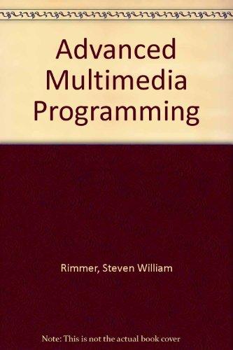 Advanced Multimedia Programming: Steve Rimmer
