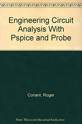 9780079119292: Engineering Circuit Analysis With Pspice and Probe