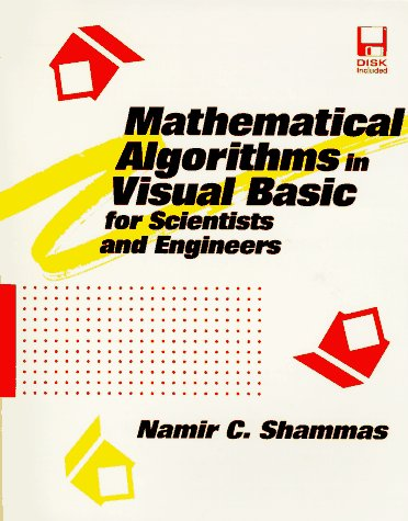 9780079120038: Mathematical Algorithms in Visual Basic for Scientists & Engineers (Programming Tools for Scientists & Engineers)