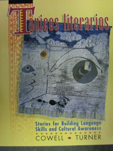 9780079120397: Tapices literarios: Stories for Building Language Skills and Cultural Awareness + Listening Comprehension Audio Cassette