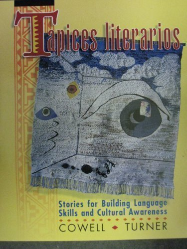 9780079120397: Tapices Literarios: Stories for Building Language Skills and Cultural Awareness