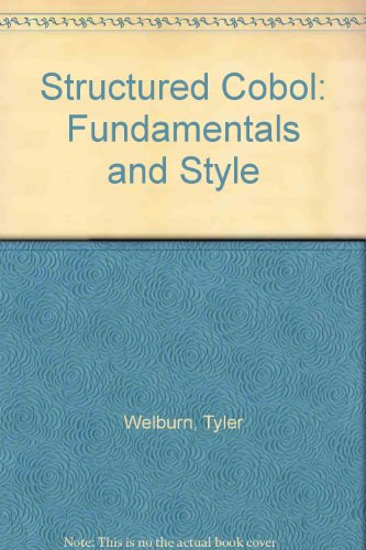 9780079120465: Structured Cobol: Fundamentals and Style
