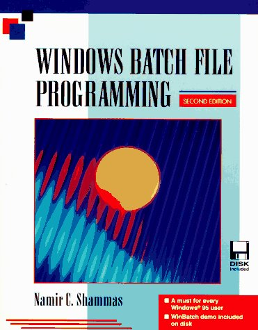 9780079120489: Windows Batch File Programming/Book and Disk