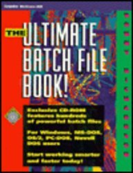 9780079120502: The Ultimate Batch File Book!/Book and Cd Rom