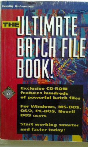 9780079120519: Ultimate Batch File Book (Book and CD-Rom)