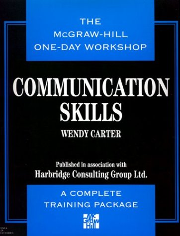 9780079120908: The Mcgraw-Hill One-Day Workshop: Communication Skills