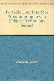 9780079120946: Portable User Interface Programming in C++ (Object Technology Series)