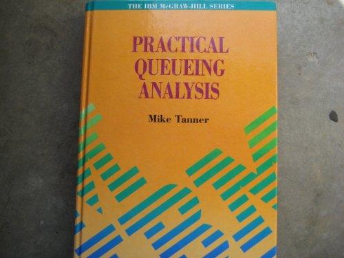 9780079121097: Practical Queuing Analysis (Ibm Mcgraw-Hill)