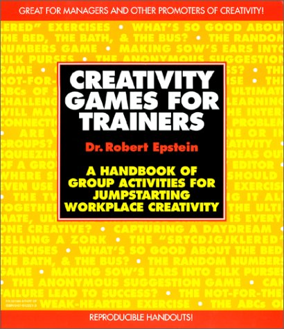 9780079122216: Creativity Games for Trainers: A Handbook of Group Activities for Jumpstarting Workplace Creativity