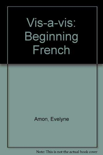 9780079122780: Vis-a-vis: Beginning French (Student Edition + Listening Comprehension Audio Cassette)