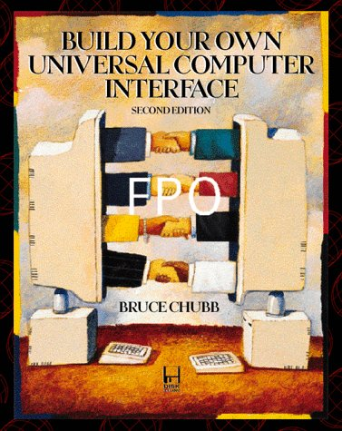 9780079126399: Build Your Own Universal Computer Interface