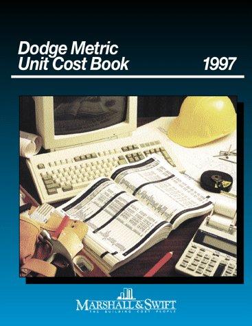 9780079129321: Dodge Metric Unit Cost Book, 1997