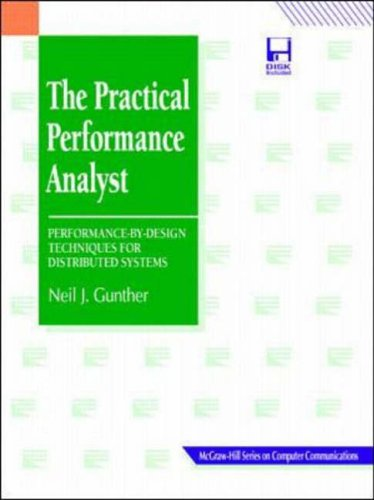 9780079129468: The Practical Performance Analyst: Performance-By-Design Techniques for Distributed Systems (Mcgraw-Hill Series on Computer Communications)