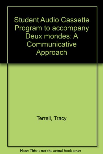9780079130013: Student Audio Cassette Program to accompany Deux mondes: A Communicative Approach