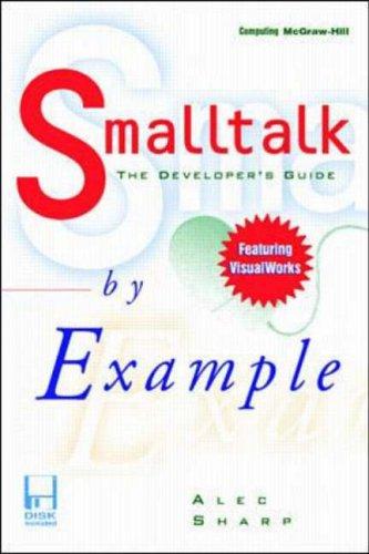 9780079130365: Smalltalk by Example: The Developer's Guide