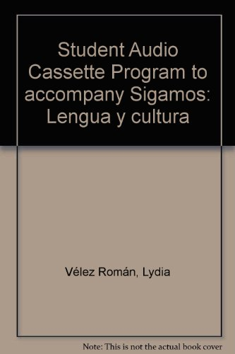 9780079130426: Student Audio Cassette Program to accompany Sigamos: Lengua y cultura