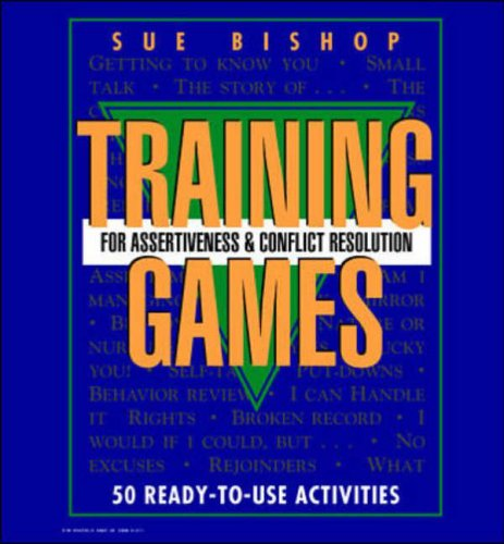 9780079130525: Training Games for Assertiveness and Conflict Resolution: 50 Ready-to-use Activities