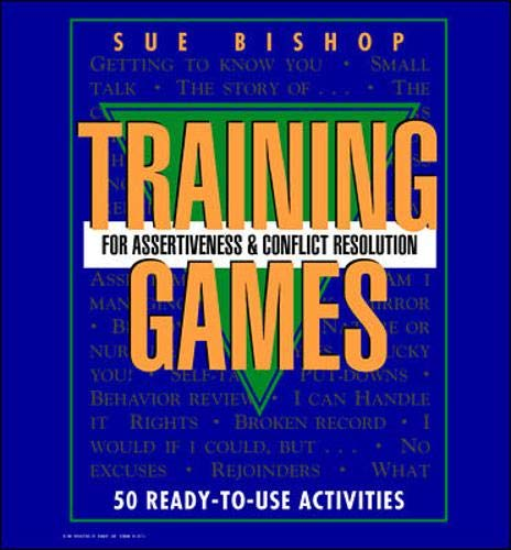 9780079130525: Training Games For Assertiveness and Conflict Resolution: 50 Ready to Use Activity