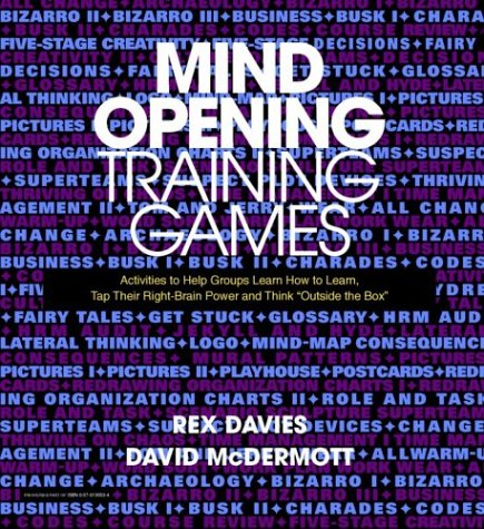 9780079130532: Mind-Opening Training Games: Activities to Help Groups Learn How to Learn, Tap Their Right-Brain Power and ``Think Outside the Box''