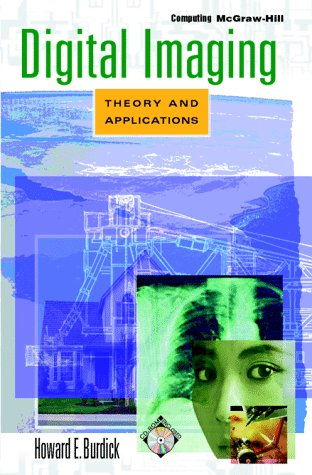 9780079130594: Digital Imaging: Theory and Applications