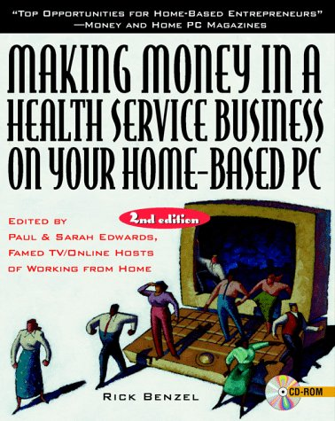 9780079131393: Making Money in a Health Service Business on Your Home-Based PC