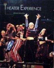 9780079132024: The Theater Experience: With Theater Goer's Guide