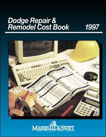 9780079132758: Dodge Repair & Remodel Cost Book 1997