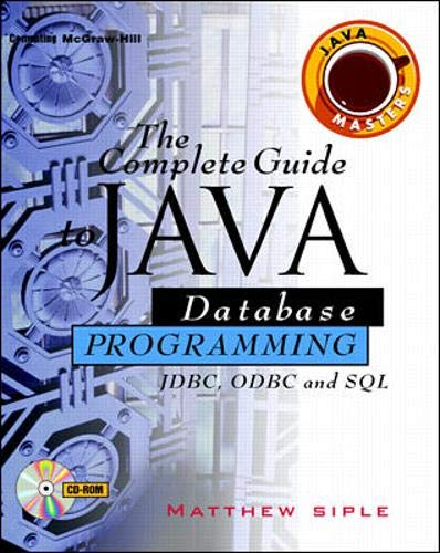 9780079132864: Complete Guide to Java Database Programming with Fdbc: JDBC, ODBC & SQL (Java masters)
