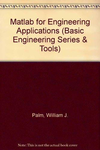 9780079132987: Matlab for Engineering Applications (Basic Engineering Series & Tools)