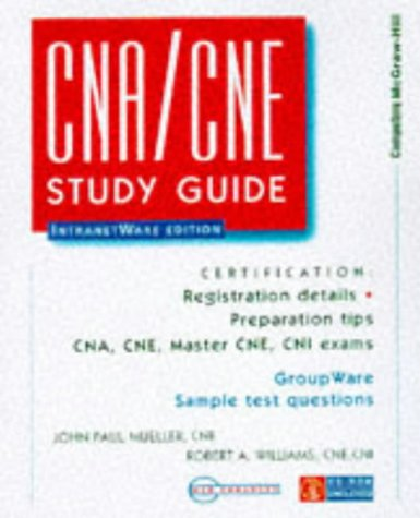 9780079136190: The Cna/Cne Study Guide: Intranetware Edition (Certification Series)
