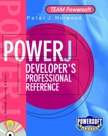 9780079136602: PowerJ Developer's Professional Reference (Team Powersoft Series)