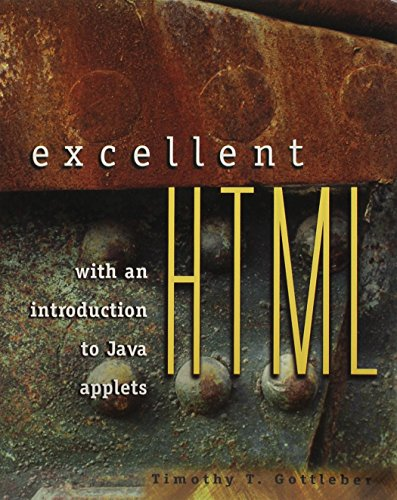 9780079136756: Excellent Html With an Introduction to Java Applets