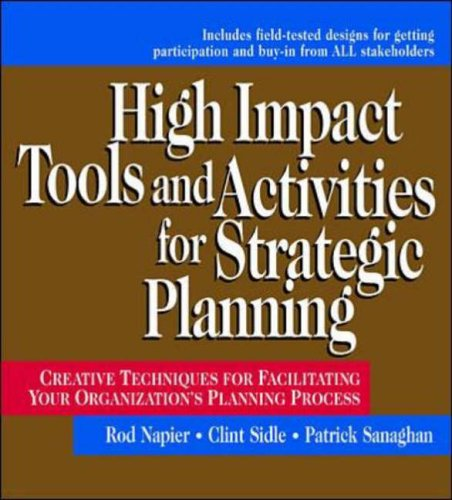 9780079137265: High Impact Tools and Activities for Strategic Planning: Creative Techniques for Facilitating Your Organization's Planning Process