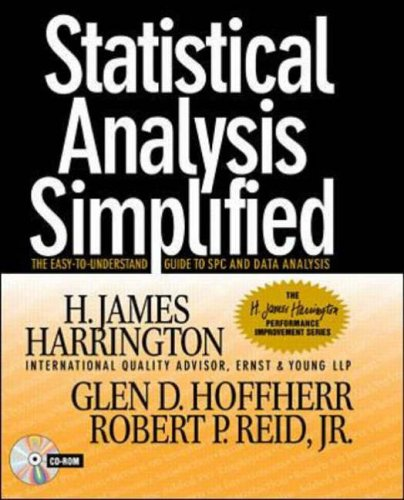 9780079137296: Statistical Analysis Simplified: The Easy-to-Understand Guide to SPC and Data Analysis (H.James Harrington Performance Improvement)