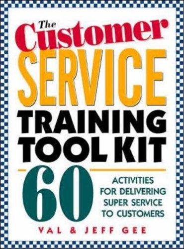 9780079137739: The Customer Service Training Tool Kit: 40 Training Activities for Customer Service Trainers