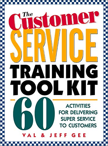 9780079137739: The Customer Service Training Tool Kit : 60 Training Activities for Customer Service Trainers