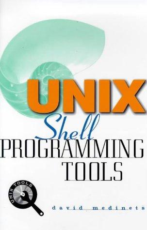 9780079137906: Unix Shell Programming Tools with CDROM (Unix Tools)
