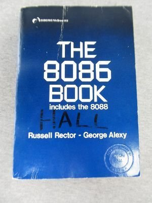 9780079310293: 8086 Book: Includes the 8088