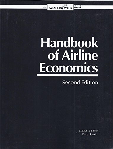 9780079823946: Handbook of Airline Economics [Paperback] by Jenkins, Darryl