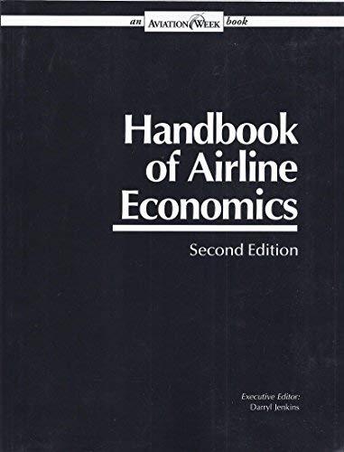 9780079823946: Handbook of Airline Economics