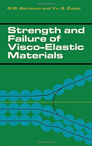 9780080031101: Strength and failure of visco-elastic materials