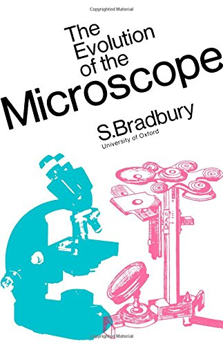 9780080031439: The Evolution of the Microscope