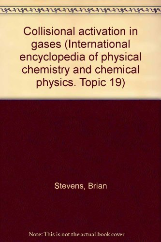 International Encyclopedia Of Physical Chemistry And Chemical: Brian Stevens