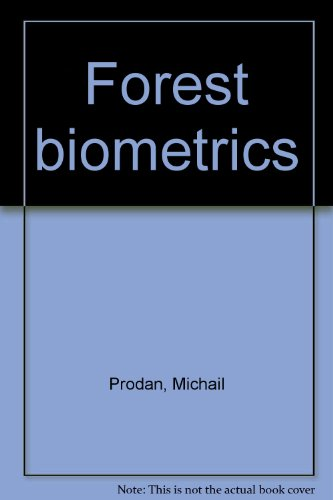 9780080033167: Forest biometrics.