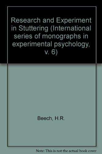 9780080033969: Research and Experiment in Stuttering (International series of monographs in experimental psychology, v. 6)